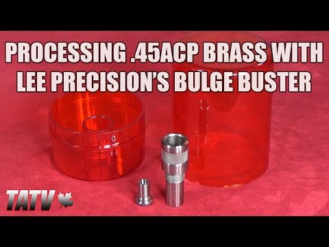 Processing .45ACP Brass with Lee Precision's Bulge Buster Kit
