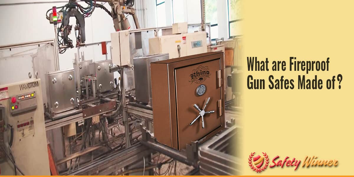 What are Fireproof Gun Safes Made Out of?