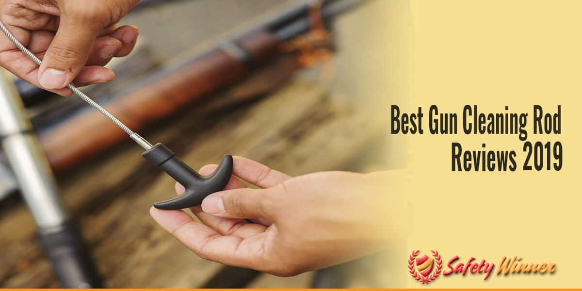 Best Gun Cleaning Rod Reviews