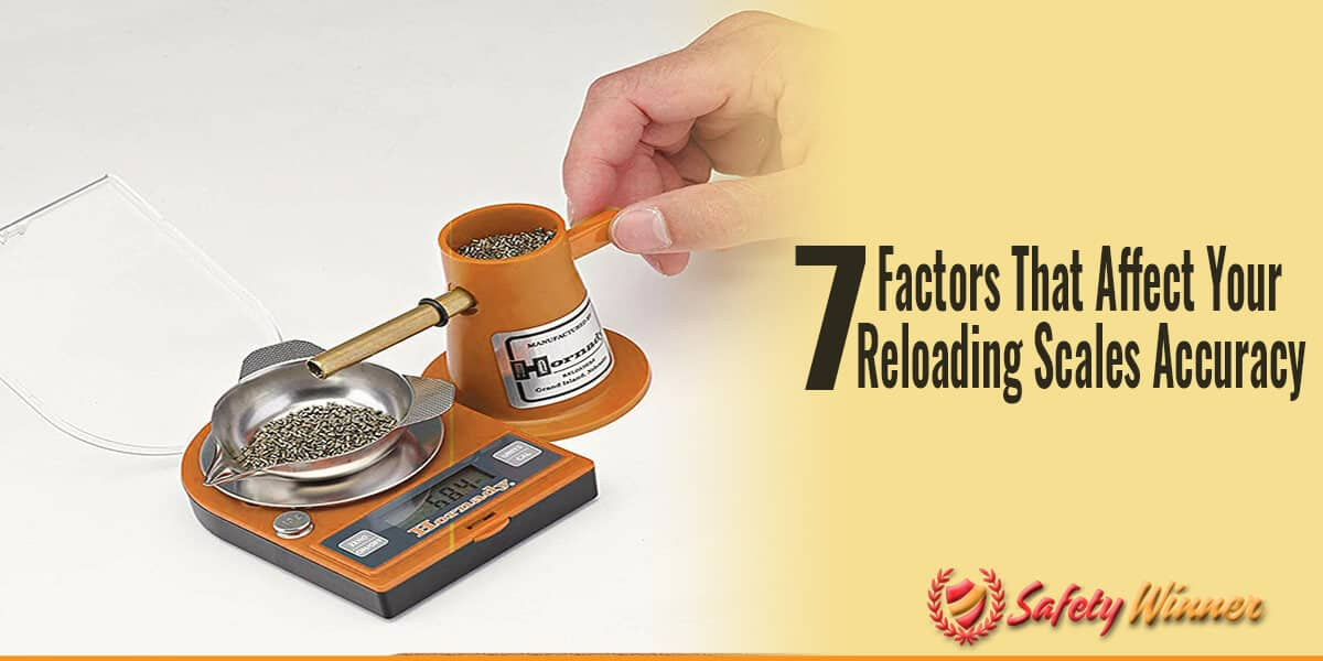 Top 7 Factors That Affect Your Reloading Scales Accuracy!
