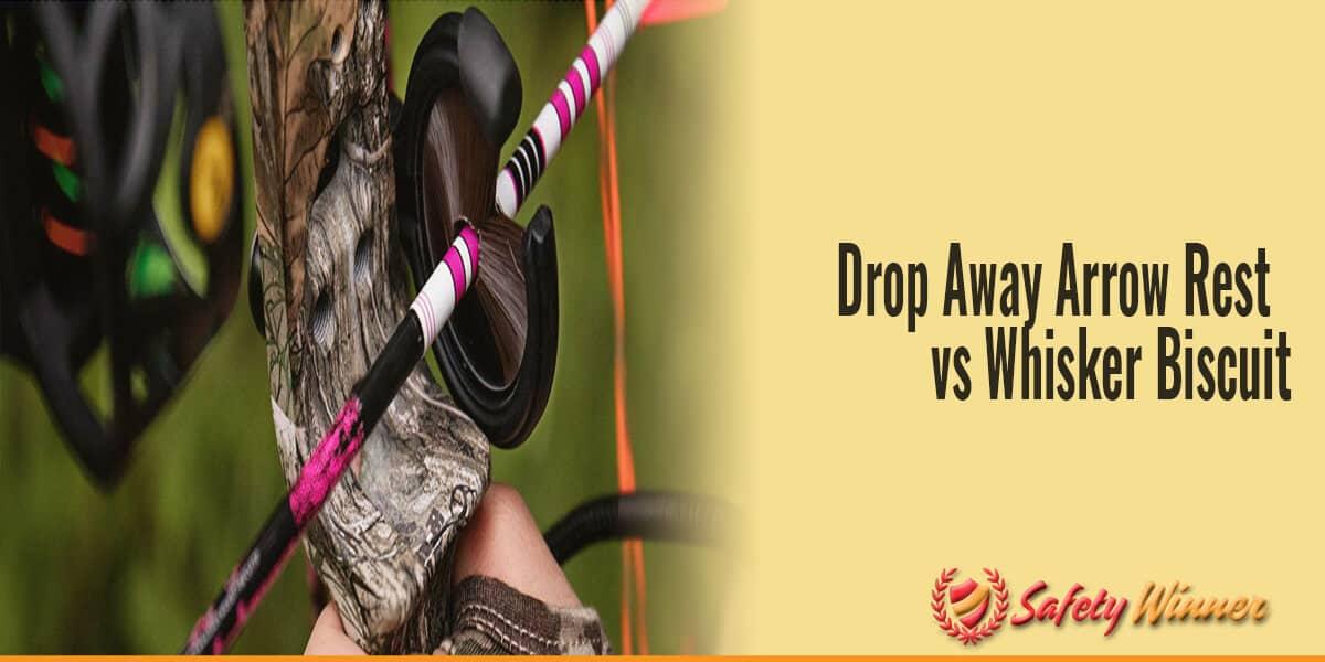 Drop Away Arrow Rest vs Whisker Biscuit