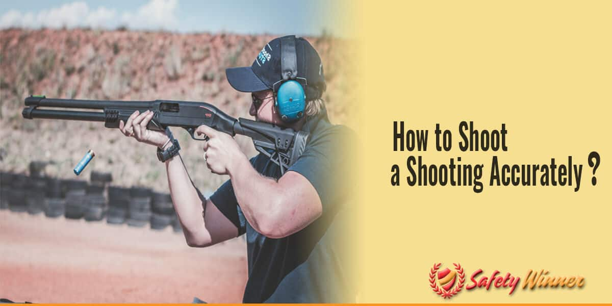 How to Shoot a Shotgun for Beginners?