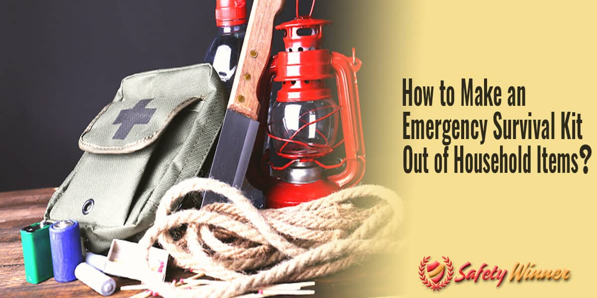 How to Make an Emergency Survival Kit Out of Household Items?